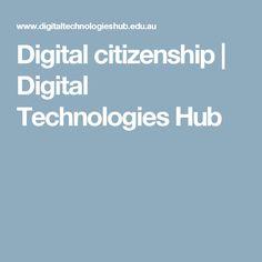 Digital citizenship | Digital Technologies Hub
