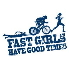 Fast Girls Have Good Times Triathlon T-Shirt from GoneForaRUN.com