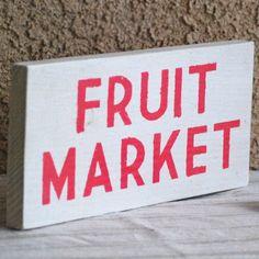 FRUIT MARKET Sign - Kitchen
