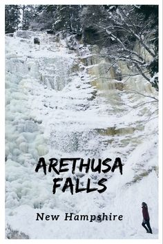 The hike to Arethusa Falls, New Hampshire's tallest waterfall, is most impressive in the winter. Lincoln, Exeter, Portsmouth New Hampshire, Attraction, Winter Beach, Winter Hiking, Winter Road, New England Travel, Manchester New