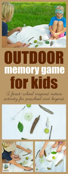 Outdoor Memory Game: A Fun, Forest-School Inspired Nature Activity for Preschool and Beyond - Nature Learning - Outdoor Memory Game for Kids. This forest-school inspired nature activity gives your brain a great - Nature Activities, Outdoor Activities For Kids, Outdoor Learning, Kids Learning Activities, Educational Activities, Outdoor Play, Educational Software, Outdoor Games For Kids, Summer Activities