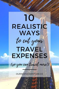 10 realistic ways to cut travel expenses so you can start traveling for less and more often with your family. // Family Travel Ideas   How to Afford Travel with Kids   Travel Budget Tips