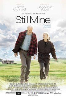 """Still Mine"" (2012). An elderly couple fight against local authorities in rural New Brunswick to build their final home. Well, this Canadian film is about so much more. It's well worth watching. James Cromwell is amazing in the leading role."