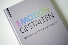 Book Buch Emotion Gestalten - Methodik und Strategie für Designer. 2. Auflage!
