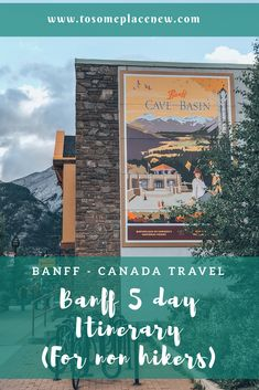 Perfect Banff Itinerary for non hikers! 5 days of amazing views, relaxation and great memories #banff