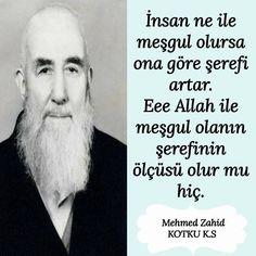 İnsan ne ile meşgul olursa... #MehmedZahidKotku Sufi, Letting Go, Allah, Literature, Let It Be, Quotes, Acupuncture, Literatura, Quotations
