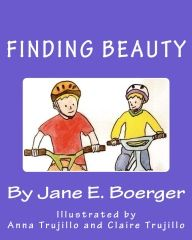 Finding Beauty Children's book http://www.grizzlygrowler.org/jane-boerger-finding-beaut/