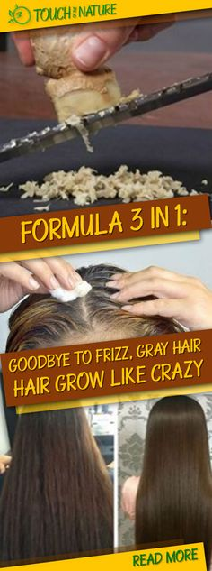 FORMULA 3 IN 1: Goodbye To Frizz, Gray Hair And Watch Your Hair Grow Like CRAZY Only 3 Ingredients, Multiple Results!