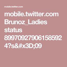 mobile.twitter.com Brunoz_Ladies status 899709279061585924?s=09
