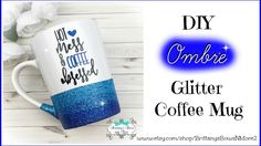 DIY Ombre Glitter Coffee Mugs - YouTube