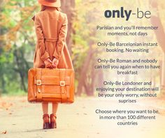We would like to present our Manifesto: our idea of travel. What about you, are you an #OnlyBe traveler?