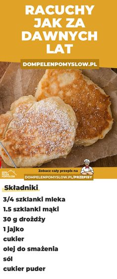 Przepis na racuchy drożdżowe czyli kolacja z dzieciństwa - DomPelenPomyslow.pl Healthy Dishes, Food Dishes, Vegetarian Recipes, Cooking Recipes, Healthy Recipes, Good Food, Yummy Food, How Sweet Eats, Food Design