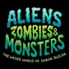 """ALIENS ZOMBIES & MONSTERS! My first art exhibition will be invading Hove Museum for six months in February 2018. More details- """"Aliens Zombies & Monsters! will be an interactive immersive exploration into how children's characters and books are created. Childrens writer and  illustrator Aaron Blecha will reveal the tricks of his trade in a new exhibition at Hove Museum which will give museum visitors a unique peek into the process behind his work  starting from initial ideas and doodles to…"""