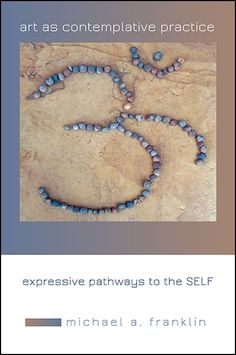 Art as Contemplative Practice: Expressive Pathways to the Self Therapy Tools, Art Therapy, Fashion Painting, Mindfulness Meditation, Therapy Activities, Pathways, Art Education, New Art, Book Art