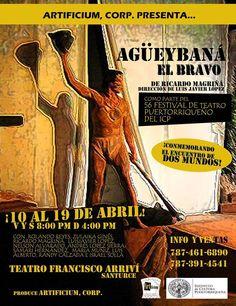 Agüeybaná El Bravo #sondeaquipr #teatropr #teatrofranciscoarrivi #santurce #sanjuan #agueybanaelbravo