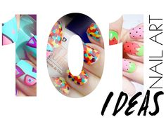 Nail It: 101 Seriously Amazing Nail Art Ideas FromPinterest.