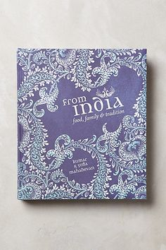 From India Cookbook $49.95 - anthropologie.com