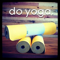 Do Yoga