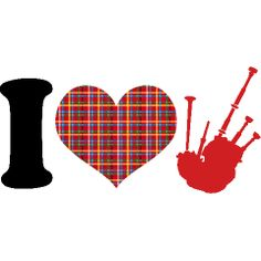yes i do!     ......Bagpipes