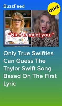 Only True Swifties Can Guess The Taylor Swift Song Based On The First Lyric Taylor Swift Old Songs, Taylor Swift Jokes, Taylor Swift Playlist, Taylor Swift Quiz, Taylor Swoft, Taylor Swift Costume, Taylor Swift Party, Taylor Swift Birthday, Taylor Swift Pictures