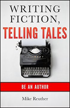FREE Kindle ebook. Writing Fiction,Telling Tales: Be an Author by Mike Reuther https://www.amazon.com/dp/B00RO7BIB2/ref=cm_sw_r_pi_dp_x_fdi3ybDDCCD75
