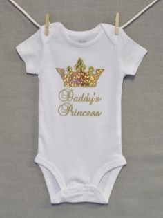 Daddy's Princess,New Dad,Newborn Baby Girl,Baby Girl Clothes,Baby Onesie, Unique Baby Onesie,Baby Onsie, Baby Shower, by PersonalizedGiftsEtc on Etsy https://www.etsy.com/listing/237467843/daddys-princessnew-dadnewborn-baby