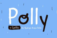 Polly by Rodrigo Typo