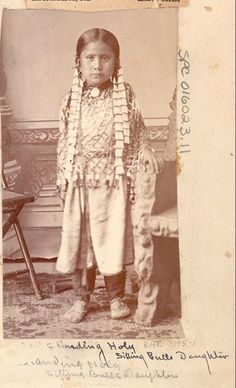 Sitting Bull's daughter, Standing Holy. Precious.