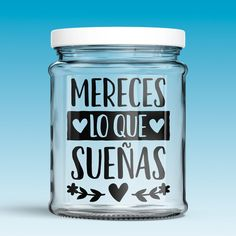 Vinilos Decorativos: Mereces lo que sueñas 0 Bottles And Jars, Mason Jars, Bee Gifts, Bottle Painting, Cup Design, Diy Projects To Try, Diy And Crafts, Wall Decals, Mugs