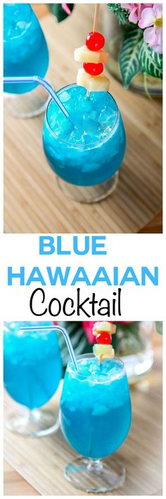Blue Hawaiian Cocktail: Transport yourself with this tropical pineapple and coconut cocktail. The most refreshing summer cocktail around.