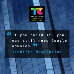 """""""If you build it... you may still need Google Adwords"""" - Jennifer Mesenbrink  Toby Creative - Branding & Marketing, is a Perth Google Partner and Google Adwords certified company.  Take advantage of our Adwords Special Offer  New to Google Adwords? First time Google Adwords clients will receive a FREE $100 Adspend after spending their first $25.  - No lock-in contracts!  - Support from our Google Adwords specialist team.  - Local Perth Account Manager.  Contact Toby Creative on (08) 9386…"""