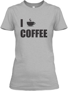 I Love Coffee Sport Grey T-Shirt Front