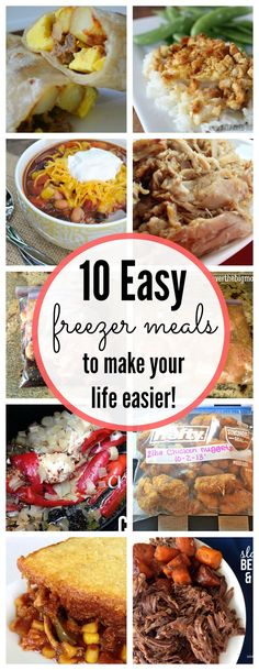 10 Easy Freezer Meals to make your life easier - www.classyclutter.net