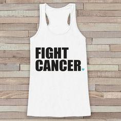 Women's Fight Cancer Tank - Cancer Awareness Tank - White Tank Top - White Racerback Tank Top - Running Race Team Tanks - Fight Cancer Shirt