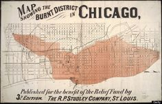 Chicago Burnt District ca. 1872 Studley - Old Map Reprint - Illinois Cities - Reproductions of historic maps, bird's eye views, and more. Chicago Map, Chicago Fire, Chicago Illinois, Chicago History Museum, The Great Fire, My Kind Of Town, Old Maps, Interactive Map, Vintage Maps