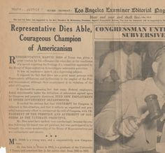 The February 11, 1943 edition of the Los Angeles Examiner featured Representative Martin Dies of Texas as the topic of its editorial page. Dies gained fame as the first chairman -- and one of the original architects -- of the House Un-American Activities Committee (then known as the House Committee Investigating Un-American Activities). Jewish Federation Council of Greater Los Angeles Collection.