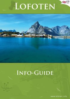 Lofoten guide  A very useful guide to travel to North part of Norway