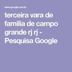 terceira vara de familia de campo grande rj rj - Pesquisa Google