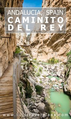 UN DIA EN… - Hiking the Caminito del Rey, Andalucía, Spain