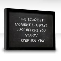the scariest moment is always just before the start - Google Search