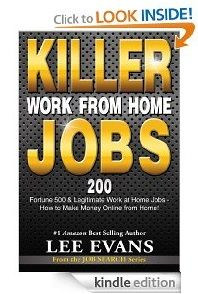 Free Kindle eBook:  Killer Work from Home Jobs  Author: Lee Evans Genre: Non Fiction Price:  $0.00 (April 28, 29 and 30)