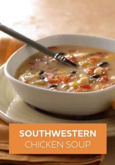 is an easy chicken soup recipe with tomatoes, corn, and black beans ...