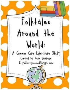 Folktales Around the World: A Common Core Literature Study $