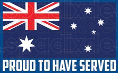 Aust Flag Proud to have Served AU$4