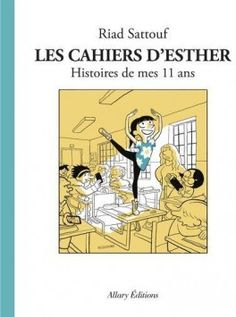 Buy Los cuadernos de Esther: Historias de mis 11 años by Julia Osuna Aguilar, Riad Sattouf and Read this Book on Kobo's Free Apps. Discover Kobo's Vast Collection of Ebooks and Audiobooks Today - Over 4 Million Titles! Riad Sattouf, Harlan Coben Books, Elf, Notebook Drawing, Importance Of Library, Esther, France 1, My Emotions, Some Words