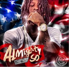 """After dropping """"Bang, Part 2"""" on his birthday, Chief Keef announces yet another mixtape dropping soon. The new tape """"Almighty So,"""" hosted by DJ Scream, is slated to be out 09/12"""