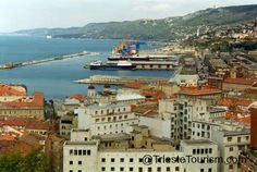 Trieste Italy -- great port city.