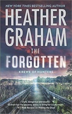 The Forgotten  by Heather Graham  Series: Krewe of Hunters #16  Published by Harlequin  on July 28, 2015  Genres: Paranormal, Romantic Suspense