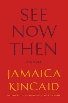 In her first novel in a decade, Kincaid (Autobiography of My Mother) brings her singular lyricism and beautifully recursive tendencies to the inner life of Mrs. Sweet, who is facing the end of her mar New Fiction Books, New Books, Good Books, Books To Read, Literary Fiction, Quotes From Novels, Reading Rainbow, First Novel, Reading Lists