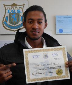 J'ai obtenu mon Diplôme à L'Académie de sécurité I.G.S.